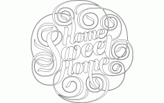 Home Sweet Home Free DXF File